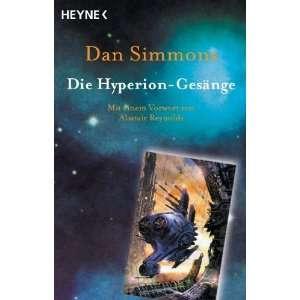 Die Hyperion  Gesänge. (9783453215283): Dan Simmons: Books