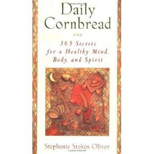 Mind, Body and Spirit [Hardcover]: Stephanie Stokes Oliver: Books