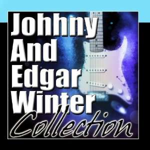 And Edgar Winter Collection Edgar Winter  Johnny Winter Music