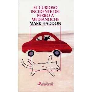 Medianoche (Spanish Edition) (9788478889273): Mark Haddon: Books