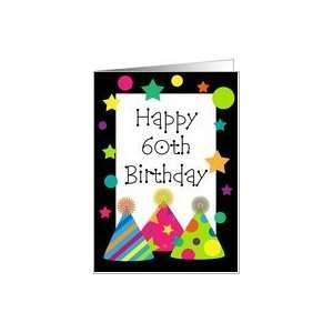Happy 60th Birthday Party Hats Card Card: Toys & Games