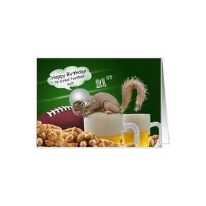 Humorous 21st Birthday Squirrel Football Themed Cards Card