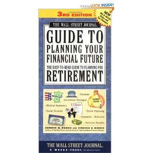 The Wall Street Journal Guide to Planning Your Financial Future, 3rd