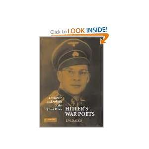 Hitlers War Poets Literature and Politics in the Third