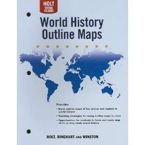 Holt World History Outline Maps: Human Legacy (Holt Social
