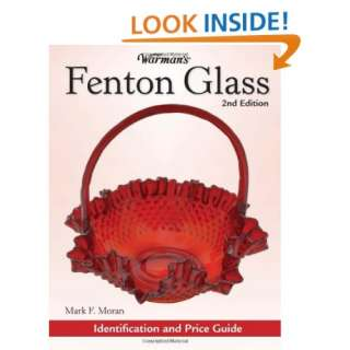 Warmans Fenton Glass Identification and Price Guide