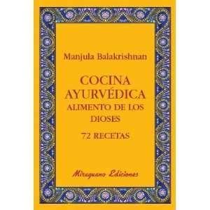 de los Dioses. 72 Recetas (9788478133765) Manjula Balakrishnan Books