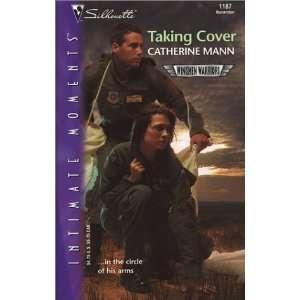 Taking Cover (Wingmen Warriors) (Silhouette Intimate
