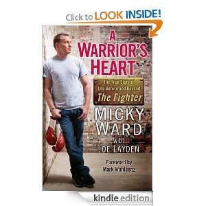 Warriors Heart The True Story of Life Before and Beyond The