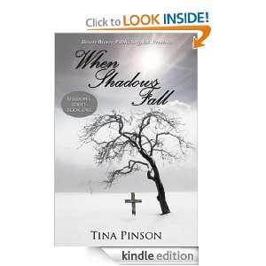 Shadows Book One When Shadows Fall Tina Pinson  Kindle