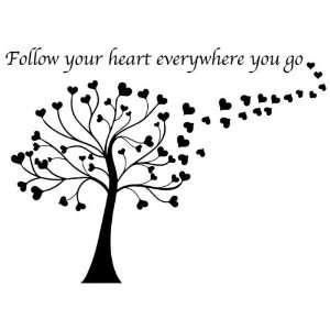 Follow Your Heart Everywhere You Go Black Vinyl Wall Decal Home