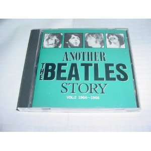 Audio Music CD Compact Disc Of THE BEATLES ANOTHER STORY Vol 2. With