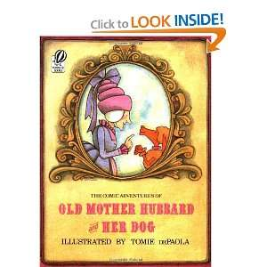 Old Mother Hubbard and Her Dog (9780152195427) Tomie dePaola Books