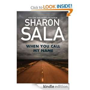 When You Call My Name (Silhouette Intimate Moments) Sharon Sala