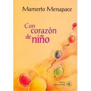 Con Corazon de Nino (Spanish Edition) (9789505461424