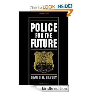 Police for the Future (Studies in Crime and Public Policy) David H