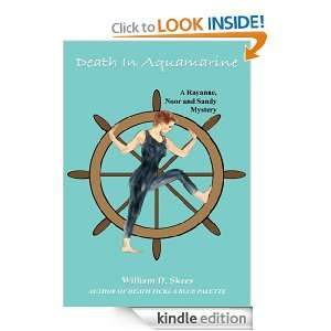 Death in Aquamarine: William D. Skees:  Kindle Store
