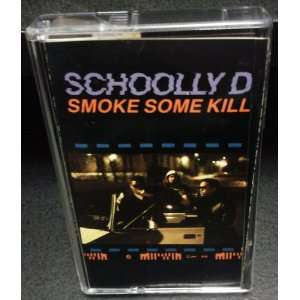 Smoke Some Kill: Schoolly D: Music