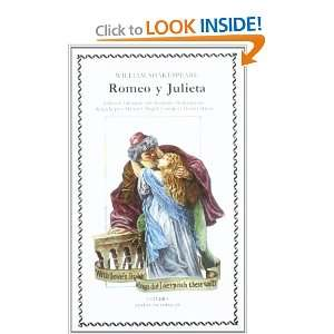 Romeo y Julieta (COLECCION LETRAS UNIVERSALES) (Letras Universales