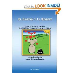 El rat?n y el robot (Spanish Edition) (9788492670376