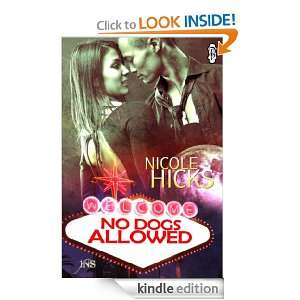 No Dogs Allowed (A 1 Night Stand Story) Nicole Hicks