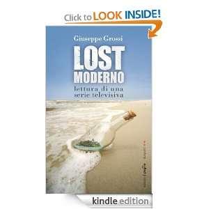 Lostmoderno. Lettura di una serie televisiva (Agli estremi dell