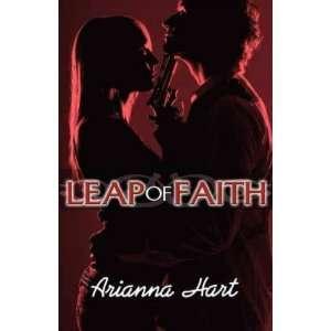 Leap of Faith[ LEAP OF FAITH ] by Hart, Arianna (Author