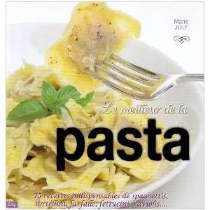 Le meill de la pasta (9782352882800) Marie Joly Books