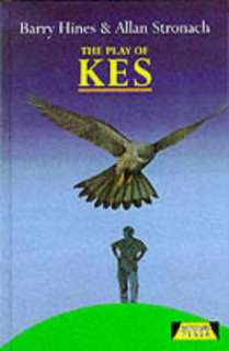 The Play of Kes Book  Allan Stronach Barry Hines NEW