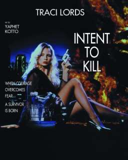 Intent to Kill: Traci Lords, Angelo Tiffe, Scott Patterson