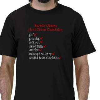 Anti Obama First Term Checklist Democrats T Shirts by VeertotheRight