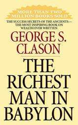 The Richest Man in Babylon by George S. Clason (Paperback)  Overstock