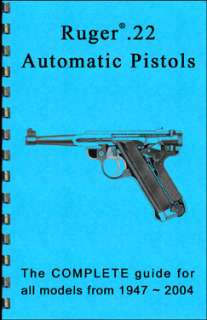 Ruger Mark II 22/45 .22 Pistol Book Gun Guide Manual