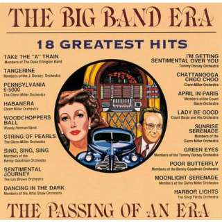 The Big Band Era 18 Greatest Hits.Opens in a new window