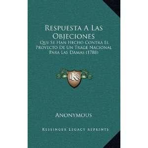 Proyecto De Un Trage Nacional Para Las Damas (1788) (Spanish Edition