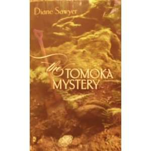 THE TOMOKA MYSTERY (9780373267507): DIANE SAWYER: Books