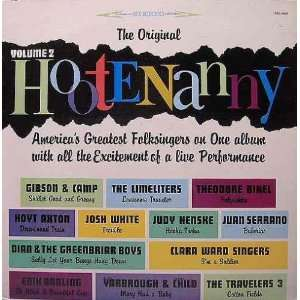 The Original Hootenanny Volume 2 Bob Gibson, Hamilton Camp, Bob Camp