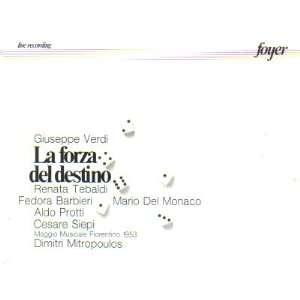 Mario Del Monaco, Fedora Barbieri, Aldo Protti, Cesare Siepi, Renato