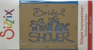 SIZZIX EMBOSSING FOLDER PHRASE BRIDAL SHOWER W GIFTS