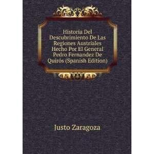 Pedro Fernandez De Quirós (Spanish Edition) Justo Zaragoza Books